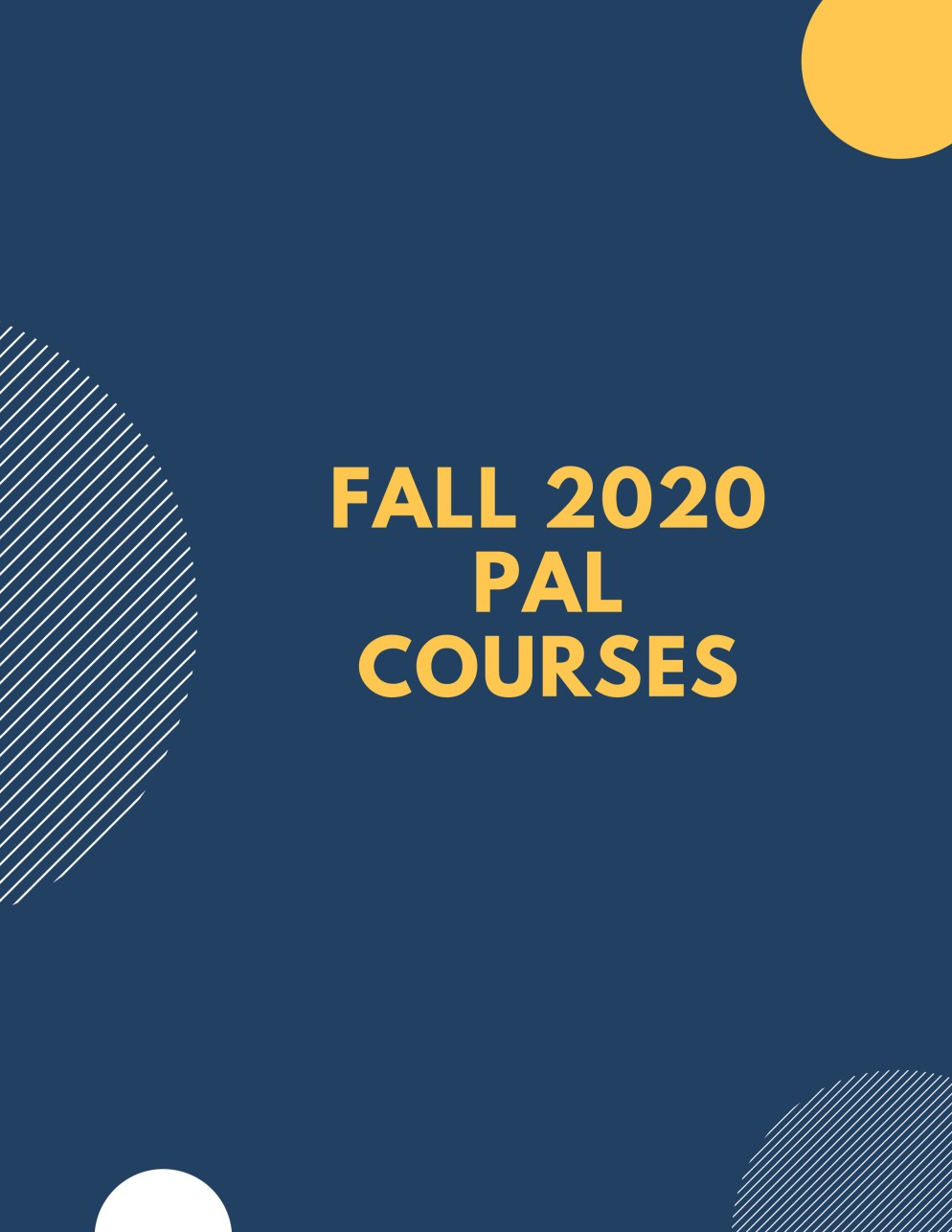 Cover Slide for Fall 2020 PAL Courses